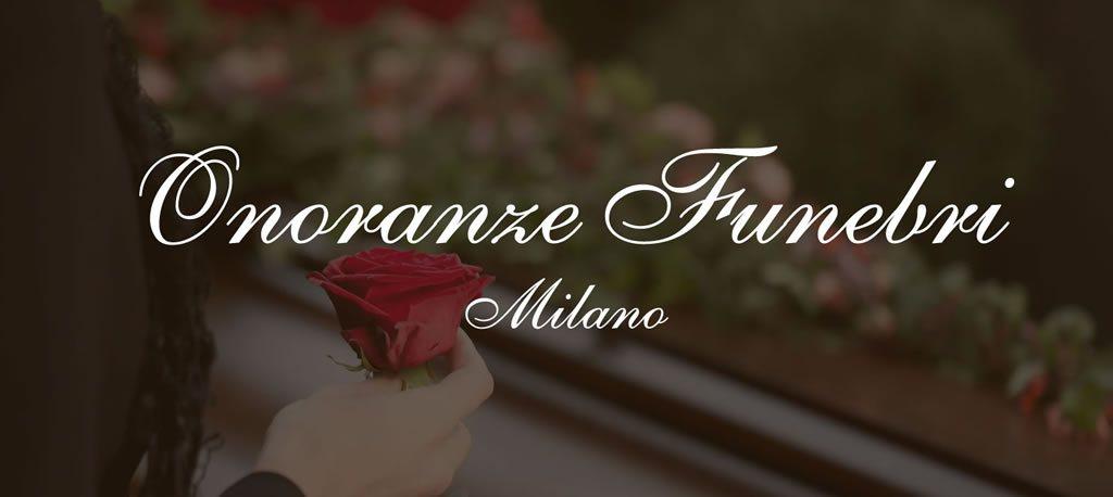 Pompe Funebri Convenzionate Milano - Onoranze funebri Milano
